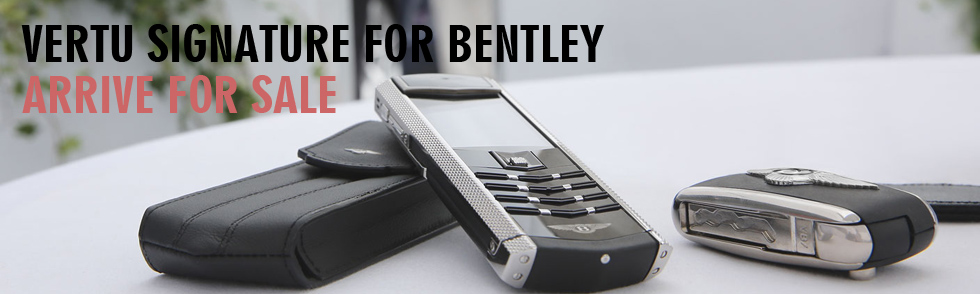 http://sonlongmobile.com/vertu-signature-s-for-bentley-cao-cap-xach-tay.html